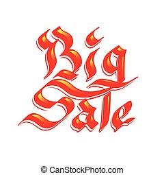 Big sale lettering. Red ink calligraphy illustration for sale promotion.