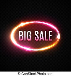 Big Sale neon text design template on transparent background. Discount oval glowing logo, light banner. Modern colorful circle element. Night bright advertising, round sign. 1980 vector illustration.