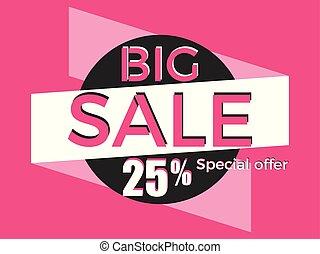 Big sale, special offer. Discount of 25%. Banner template design. Vector illustration
