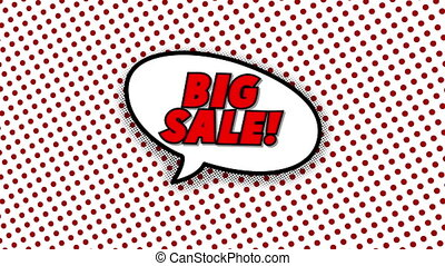 Big sale text in speech balloon in comic style animation, 4K...