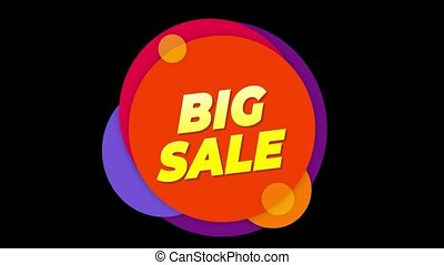 Big Sale Flat Style Banner Sticker Colorful Label Popup Promotional Animation. Sale, Discounts, Deals, Special Offers. Green Screen and Alpha Matte