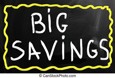"""Big savings"" handwritten with white chalk on a blackboard"