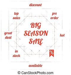 Big season sale tag banner. Illustration made in vector.
