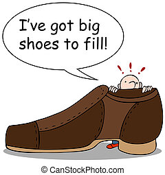 Big Shoes to Fill - An image of a man looking at giant shoe.