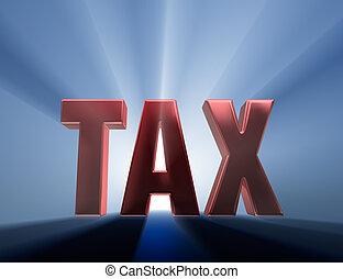 """Big Tax - Shiny red """"TAX"""" on a dark blue background..."""