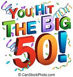 big, ty, poselství, náraz, 50