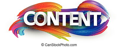 Vector white content sign over brush strokes background. Design element for banners, web. Capital letters header.