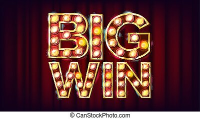 Big Win Banner Vector. Casino 3D Glowing Element. For Advertising Design. Modern Illustration