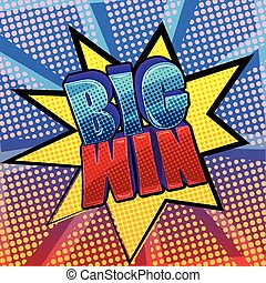 big win pop art sign