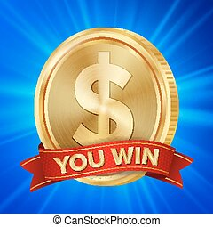 Big Winner Poster Vector. You Win. Dollar Golden Coin With Red Ribbon.