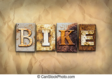 "Bike Concept Rusted Metal Type - The word ""BIKE"" written in..."