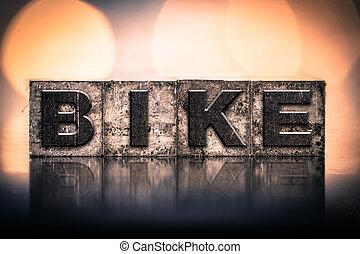 Bike Concept Vintage Letterpress Type