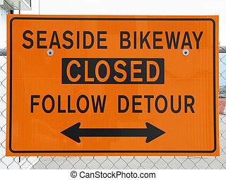 bikeway closed sign