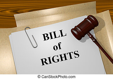 Bill of Rights concept - Render illustration of Bill of...