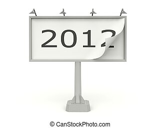 Billboard with 2012 New Year sign isolated on white