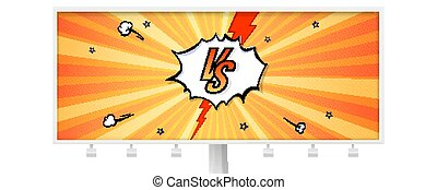 Billboard with letters VS on background in comics style. Template for sports and fight, martial arts, competition. Background with halftone effect, sun rays and lightning. Vector 3d illustration.