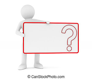 billboard with question on white background. Isolated 3D image