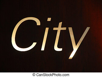 Billboard written with the word City