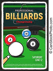 Billiard table, pool or snooker game, vector ball and cue tournament, vector retro poster. Billiards game triangle rack, 8 eight ball on green table, snooker pool competition and championship poolroom