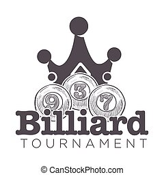 Billiard tournament game play, royal gaming and symbolic numbers vector. Monochrome sketch outline of crown, 9 and 3, seven sign on balls. Logotype of entertainment poolroom challenge with figures