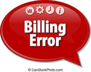 Speech bubble dialog illustration of business term saying Billing Error