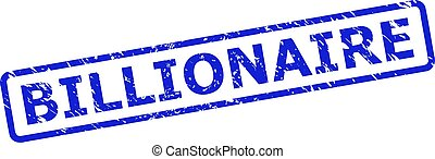 Blue BILLIONAIRE seal stamp on a white background. Flat vector scratched stamp with BILLIONAIRE caption is inside rounded rect frame. Rubber imitation with scratched surface.