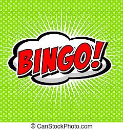 Bingo! Comic Speech Bubble.