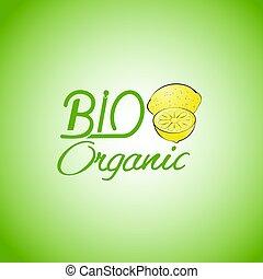 bio, 有機体である