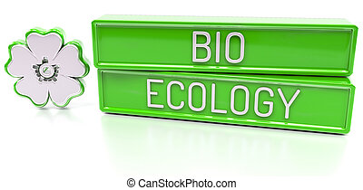 Bio Ecology - 3d banner, isolated on white background