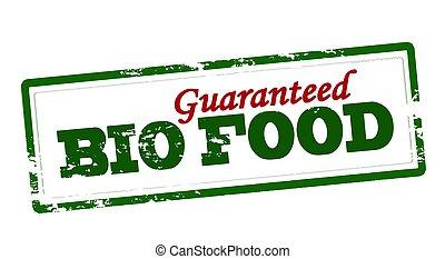 Bio food guaranteed