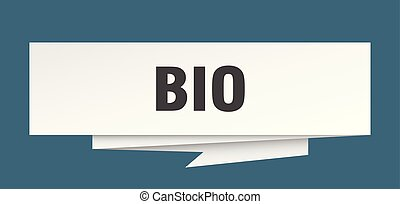 bio sign. bio paper origami speech bubble. bio tag. bio...