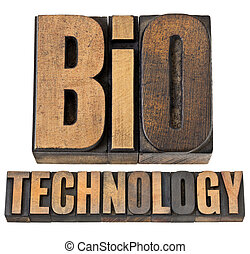 bio technology - biotech concept - isolated text in vintage letterpress wood type