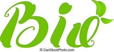 bio, tekst, natuurlijke , gezonde , product, groen blad, symbool