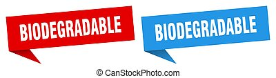 biodegradable banner sign. biodegradable speech bubble label...