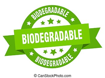 biodegradable round ribbon isolated label. biodegradable ...