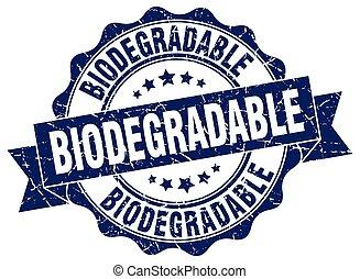 biodegradable stamp. sign. seal