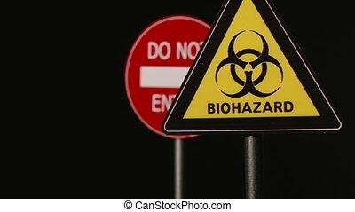 Biohazard, Do not enter, Dead End