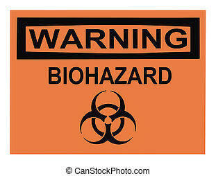 Biohazard Warning Sign - OSHA biohazard warning sign...