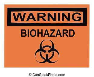 Biohazard Warning Sign - OSHA biohazard warning sign...