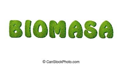 biomass.