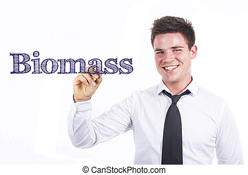 Biomass - Young smiling businessman writing on transparent surface