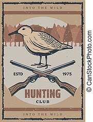 Bird hunting retro banner for hunter club design