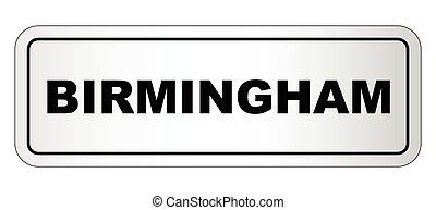 Birmingham City Nameplate - The city of Birmingham nameplate...