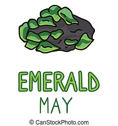 Birth Stone for May Clip Art. Emerald Crystal Mystic Order Precious Rock for Birthday date. Green Treasure. Illustration Doodle in Flat Color. isolated Typography Vector EPS 10.