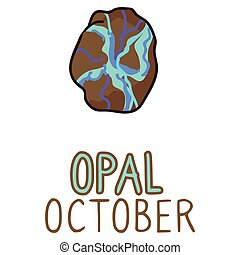 Birth Stone for October Clip Art. Opal Crystal Mystic Order Precious Rock for Birthday date. Blue Treasure. Illustration Doodle in Flat Color. isolated Typography Vector EPS 10.