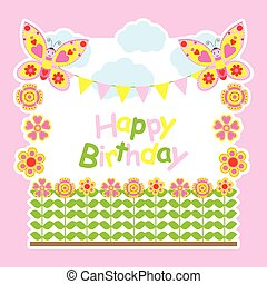 Birthday card with cute butterflies fly on the flowers garden