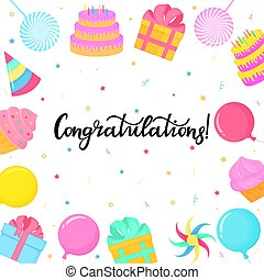 Birthday greeting card. Lettering congratulation. Cake, candy, balloon, cupcake. Frame.