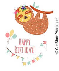 Birthday greeting card with cartoon sloth character flat vector illustration.