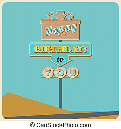 Birthday greetings sign.