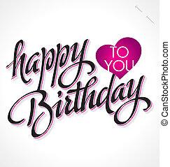 BIRTHDAY hand lettering (vector) - HAPPY BIRTHDAY hand...